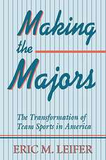 Making the Majors – The Transformation of Team Sports in America (Paper)