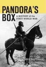 Pandora′s Box – A History of the First World War