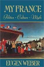 My France – Politics Culture Myth (Paper)