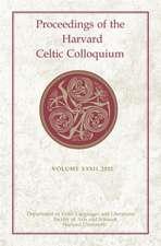 Proceedings of the Harvard Celtic Colloquium, 32: 2012