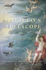 Galileo′s Telescope – A European Story