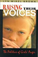 Raising Their Voices – The Politics of Girls′ Anger (Paper)