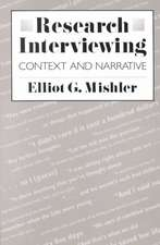 Research Interviewing – Context & Narrative (Paper)