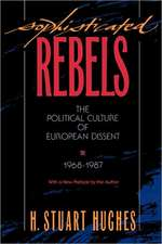 Sophisticated Rebels – The Political Culture of European Dissent 1968–1987 (Paper)