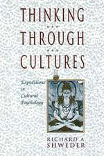 Thinking Through Cultures – Expeditions in Cultural Psychology