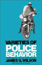 Varieties of Police Behaviour – The Management of Law and Order in Eight Communities, With a New Preface by the Author