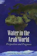 Water in the Arab World – Perspectives and Prognoses