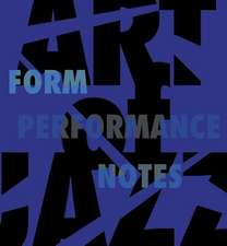 Art of Jazz – Form/Performance/Notes