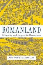 Romanland – Ethnicity and Empire in Byzantium