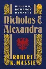Nicholas and Alexandra:  The Fall of the Romanov Dynasty