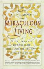 Miraculous Living