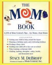 The Mom Book: Insider Tips to Ensure Your Child Thrives in Elementary and Middle School