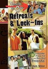 Ready to Go Retreats & Lock-Ins