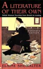 A Literature of Their Own – British Women Novelists from Bronte to Lessing