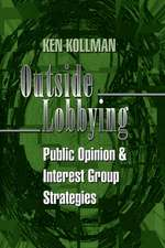Outside Lobbying – Public Opinion and Interest Group Strategies