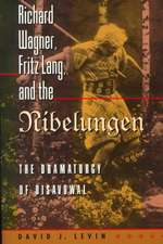 Richard Wagner, Fritz Lang, and the Nibelungen – The Dramaturgy of Disavowal