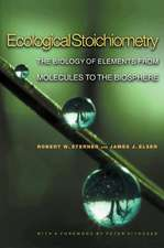Ecological Stoichiometry – The Biology of Elements from Molecules to the Biosphere
