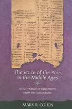 The Voice of the Poor in the Middle Ages – An Anthology of Documents from the Cairo Geniza