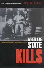When the State Kills – Capital Punishment and the American Condition