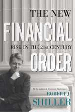 The New Financial Order – Risk in the 21st Century