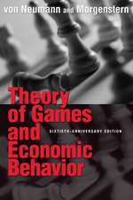 Theory of Games and Economic Behavior – 60th Anniversary Commemorative Edition