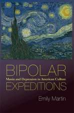 Bipolar Expeditions – Mania and Depression in American Culture