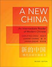 A New China – An Intermediate Reader of Modern Chinese – Revised Edition