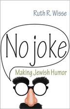 No Joke – Making Jewish Humor