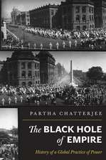The Black Hole of Empire – History of a Global Practice of Power