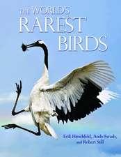 The World`s Rarest Birds