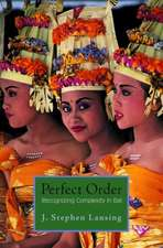 Perfect Order – Recognizing Complexity in Bali