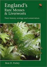 England`s Rare Mosses and Liverworts – Their History, Ecology, and Conservation