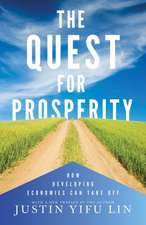 The Quest for Prosperity – How Developing Economies Can Take Off – Updated Edition