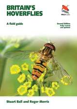 Britain`s Hoverflies – A Field Guide – Revised and Updated Second Edition