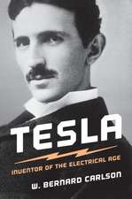 Tesla – Inventor of the Electrical Age