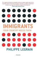 Immigrants – Your Country Needs Them