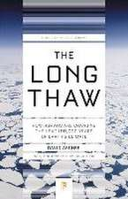 The Long Thaw – How Humans Are Changing the Next 100,000 Years of Earth′s Climate