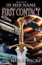 In Her Name First Contact