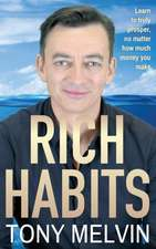 Rich Habits - Hardcover