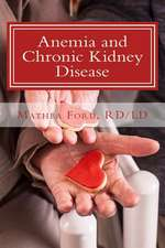 Anemia and Chronic Kidney Disease