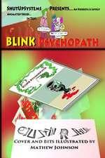 Blink Psychopath