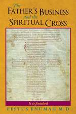 The Father's Business and the Spiritual Cross
