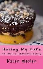 Having My Cake