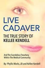 Live Cadaver