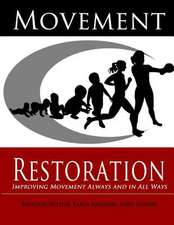 Movement Restoration