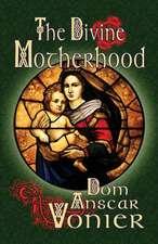 The Divine Motherhood