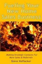 Fueling Your New Home Sales Business
