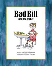 Bad Bill and the Jacket