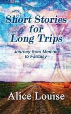 Short Stories for Long Trips