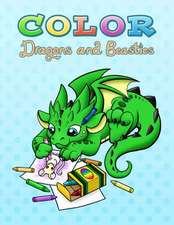 Color Dragons and Beasties